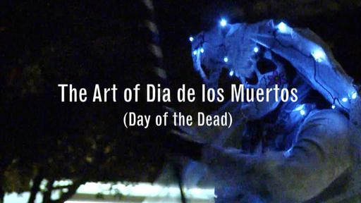 The Art of Dia de los Muertos Video Thumbnail