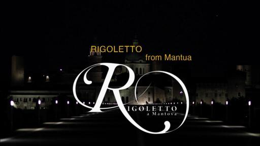Rigoletto from Mantua Video Thumbnail