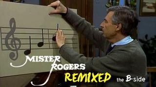 Mister Rogers Remixed: Sing Together (the B-Side)