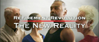 Retirement Revolution | Retirement Revolution Introduction