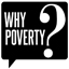 What is Why Poverty?